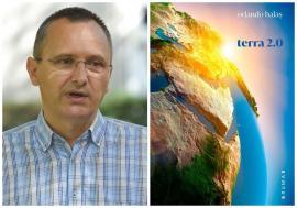 Poezie pentru Terra: Ecologistul orădean Orlando Balaș a lansat una dintre primele cărți de literatură pro natură publicate în România