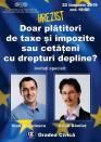 Facultate fără integritate: Afişele ce anunţau vizita judecătorului Danileţ şi a fostului ministru Vlad Voiculescu au fost distruse